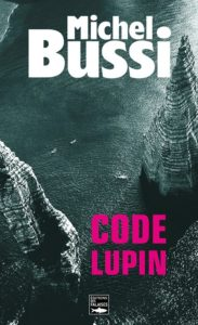 couverture de Code Lupin de Michle Bussi