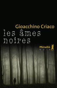 Couverture de Les âmes noires de Gioacchino Criano