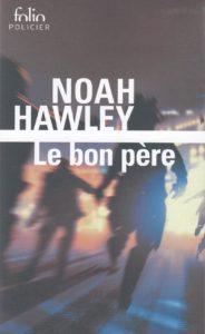 Couverture de Le bon père de Noah Hawley