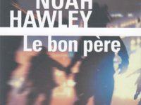 Le bon père / Noah Hawley