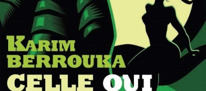 Celle qui n'avait pas peur de Cthulhu / Karim Berrouka