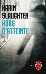 couverture de Hors d'atteinte de Karin Slauughter