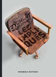 couverture de Les impliqués de Zygmunt Miloszewski