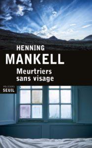 couverture de Meurtriers sans visage de Henning Mankell