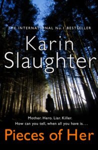 Couverture de Pieces of her de Karin Slaughter