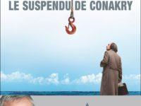 Le suspendu de Conakry / Jean-Christophe Ruffin