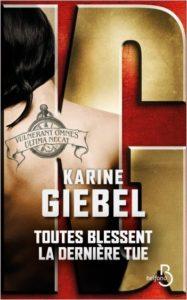 Couverture de Toutes blessent la dernière tue de Karine Giebel