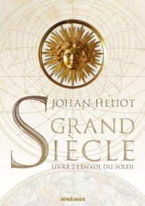 Couverture de L'envol du soleil, Grand Siècle tome 2, de Johan Heliot