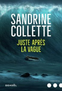 couverture de juste apres la vague de sandrine collette