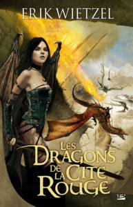 couverture de Les dragons de la cité rouge de Erik Wietzel