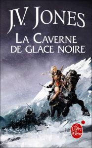 couverture de La caverne de la glace noire de JV Jones