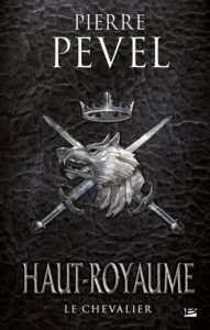 couverture de Le chevalier de Pierre Pevel