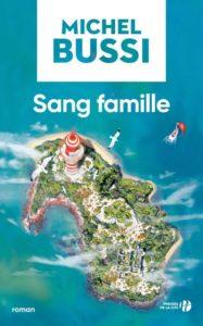 couverture du roman sang famille de michel bussi