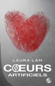 Couverture de Coeurs artificiels de Laura Lam