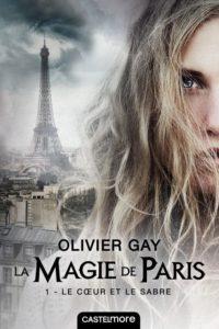 Couverture de La magie de Paris, t.1, Le coeur et le sabre