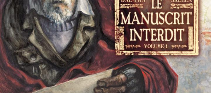 Le manuscrit interdit, Intégrale / Dal'Pra & Grella