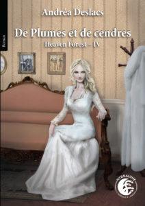 couverture de De plumes et de cendres de Andrea Deslacs