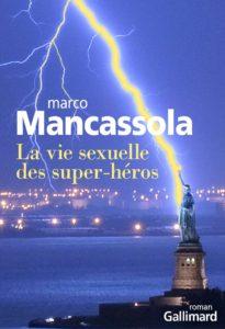 couverture du roman La vie sexuelle des super-héros de Marco Mancassola