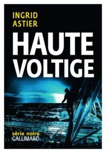 couverture du roman haute voltige de ingrind astier