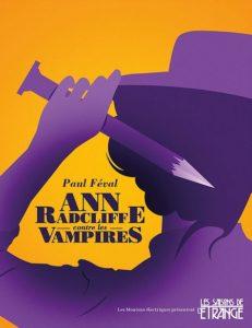 Couverture d'Ann Radcliffe contre les vampires de Paul Féval