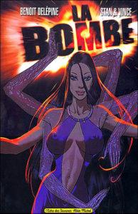 couverture de la BD La bombe de Delepine, Stan et Vince