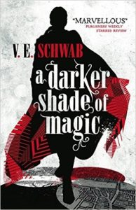 Couverture de A darker shade of magic de Veronica Schwab