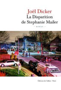 Couverture de La disparition de Stephanie Mailer de Joel Dicker