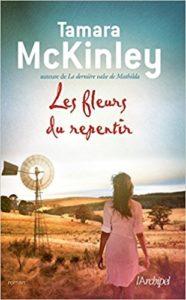 Couverture de Les fleurs du repentir de Tamara McKinley
