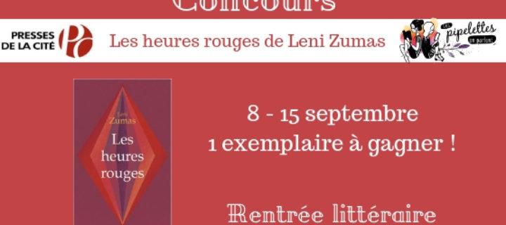 Concours Les heures rouges de Leni Zumas