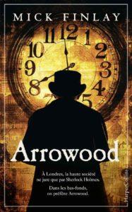 couverture du roman Arrowood de Mick Finlay