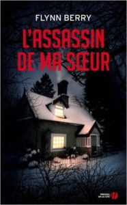 Couverture de L'assassin de ma soeur de Flynn Berry