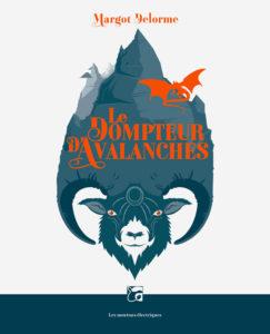 couverture du roman Dompteur d'Avalanche de Margot Delorme