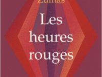 Les heures rouges / Leni Zumas