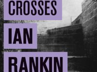 Knots and crosses / Ian Rankin