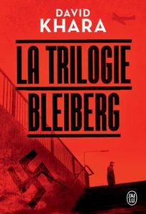 couverture de la trilogie bleiberg de david khara
