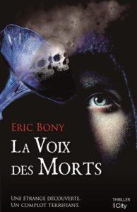 Couverture de La Voix des Morts d'Eric Bony
