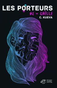 couverture du roman les porteurs tome 2 de c kueva