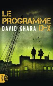 couverture du roman le programme d-x de david s khara