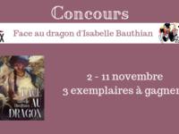 Concours Face au dragon d'Isabelle Bauthian