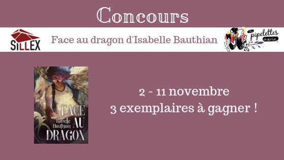 Gagnez un exmplaire du livre Face au dragon d'Isabelle Bauthian