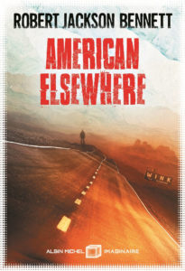 couverture de american elsewhere de robert jackson bennett