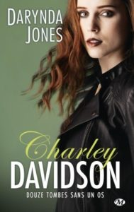 Couverture du tome 12 de Charley Davidson, Tombes sans 1 os, de Darynda Jones
