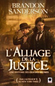 Couverture du tome 4 de L'Alliage de la Justice, Une histoire des fils des brumes, de Brandon Sanderson