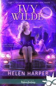 Couverture de Ivy Wilde, tome 1 Quand fainéantise rom eavec magie d'Helen Harper