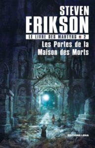 Couverture de Le Livre des matyrs, tome 2 Les Portes de la Maison des Morts
