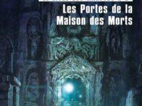 Les portes de la maison des morts / Steven Erikson