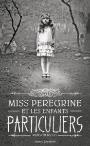 couverture du roman miss peregrine et les enfants particuliers