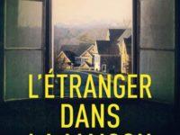 L'étranger dans la maison / Shari Lapena