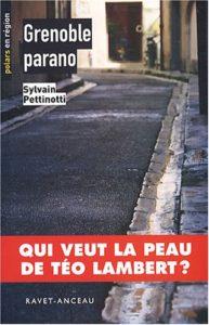 couverture du roman grenoble parano de sylvain pettinoti