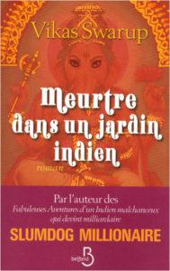 couverture du roman meurtre dans un jardin indien de vikas swarup